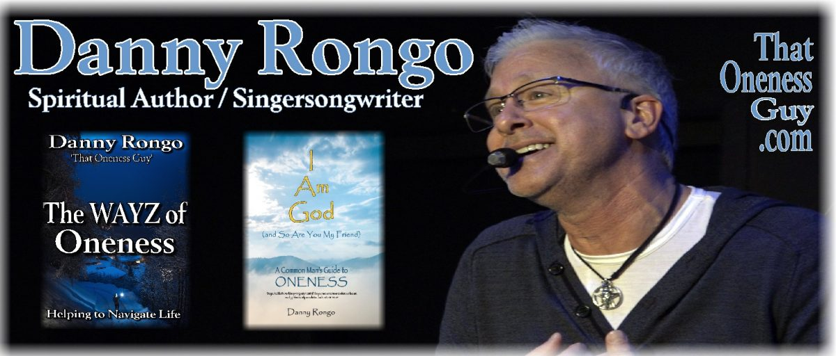 "Danny Rongo ""That Oneness Guy"""